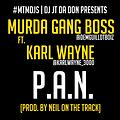 #DJJTDADONEXCLUSIVE - MURDA GANG BOSS (@DEMGUILLOTBOIZ) - P.A.N. FT KARL WAYNE [PROD. NEIL ON THE TRACK]