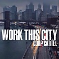 Jay Wise ,Tana , Chaos - Work This City