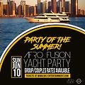 AFROFUSION PARTY ON A YATCH PROMO MIX (THROWBACK - OLDSCHOOL EDITION)