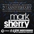 Mark Sherry Live @ STA 2 Year Anniversary @ The Underground, Seattle USA 17-02-2018