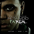 Retawdid Fa' Real feat. Flame Gang Flow