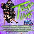 Trap Ting Final (Mike Stoan 2016)