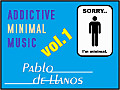 Pablo de Llanos - Addictive (Minimal) Music Vol.1