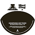 Something Out There - Benton Wheel & Deal Remix
