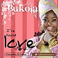 Bukola - I''ve Found Love