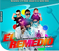 El Remedio (Official Remix) (Prod. By Harold & Moai Records)