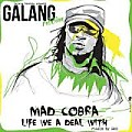Mad Cobra - Life We A Deal Wid(Rmx) By CristianRemix_LosAnormales