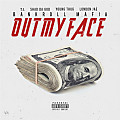 Out My Face (feat. T.I., Sha Da God, Young Thug & London Jae)