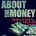 About The Money [GetSKRILLA Remix]