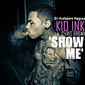 Kid Ink & Chris Brown - Show Me (DJ Avshalom Nagosa) Dancehall 2014