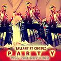 Talant ft Choruz - Party