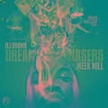 Dreamchasers ft. Beanie Sigel (Prod by All Star)