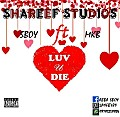 Sboy ft MKB-Luv U Die