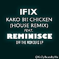 Kako bii Chicken(House REmix)