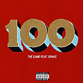 The Game Ft Drake - 100 | Follow Instagram @KartelMusic507