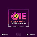 Priceless AY - One Chance