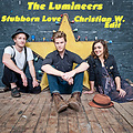 The Lumineers - Stubborn Love (Christian W. Edit)