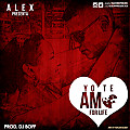 Alex - Te Amo For Life