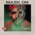Joyner Lucas - Mask On (Freestyle)