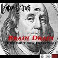 Brain Drain (How Bout Now Freestyle)