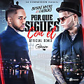 Bryant Myers Ft. Farruko - Por Que Sigues con El (Official Remix)
