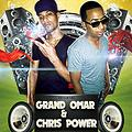 Grand´ Omar & Chris Power - Dejame Tocarte ( Prod By blackchild )