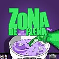 Zona de Plena Vol.1 by @djlayofficial507 (Trap Version)