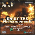 Styles P Ft. Chris Rivers - Enjoy The Atmosphere
