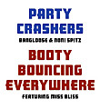 Bangloose & Noni Spitz (Party Crashers) Feat. Miss Bliss - Booty Bouncin