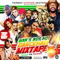 "DANCEHALL  (#MAN""S NOT HOT ) MIXTAPE 2018 BY UNDISPUTED DJ STUPID #TopBoy"
