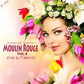 Plamensito - Moulin Rouge Vol.4 (Link Download in Comment)