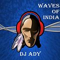 DJ Ady - Wave Of Indian
