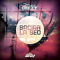 De La Ghetto - Saciar La Sed (Prod. By Dj Blass Y Echo The Lab)