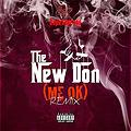 Swag Dad aka Dope Soprano - The New Don (Me Ok Remix) ft. Young Jeezy [Radio Edit]