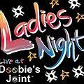 Doobies Joint presents Ladies Night