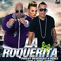 La Rockerita ((Party Remix)) - DJ Daniel Ft Genio & Baby Jhonny