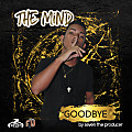 THE MIND - GOODBYE - FINAL MIX BY SEVEN