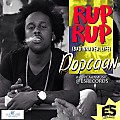 Popcaan - Rup Rup (Bad Inna Real Life) - E5 Records