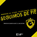 Mazacre JM Ft B'Embi, Negro Chico & Paolo - Seguimos De Pie (Golden Records)