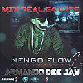 Mix  RealG4Life 2.5 - CD - Ñengo Flow by Armando Dee Jay