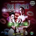 Strange Solja-Op3 Lipstick (Prod By King_One Beatz)