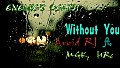 Without You By  ENEMIE'S DEATH