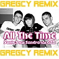 All The Time (Gregcy Extended Remix)
