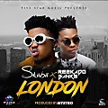 London (Ft Reekado Banks) || Wadupnaija