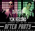 after party remix extended dj star Y2K RECORD