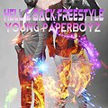 Young Paperboyz - Hell and Back Freestyle