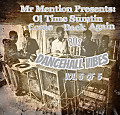 Mr Mention Presents  Ol Time Sumthin Come Back Again 80s Dancehall Vibes Vol 5 of 5