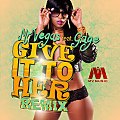 Mr Vegas ft Gage - Give It To Her (Dancehall Remix) [Clean]