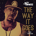 Jack Flawless - The Way It Goes (Dirty)