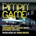 pimpin game clean - The Archerville Cartel